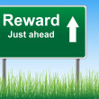 图库矢量图片: Reward road sign on sky background, grass underneath.