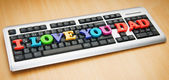 I love you Dad words on the keyboard — Stock Photo