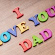 Royalty-Free Stock Photo: I love you Dad words on the background