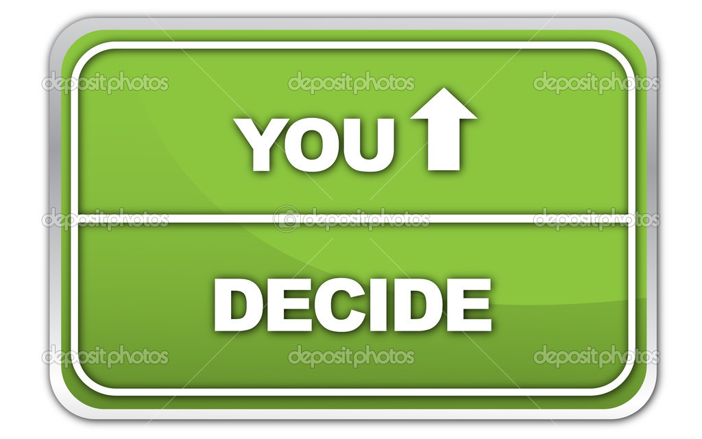 You Decide road sign.  Stock Vector #6105523