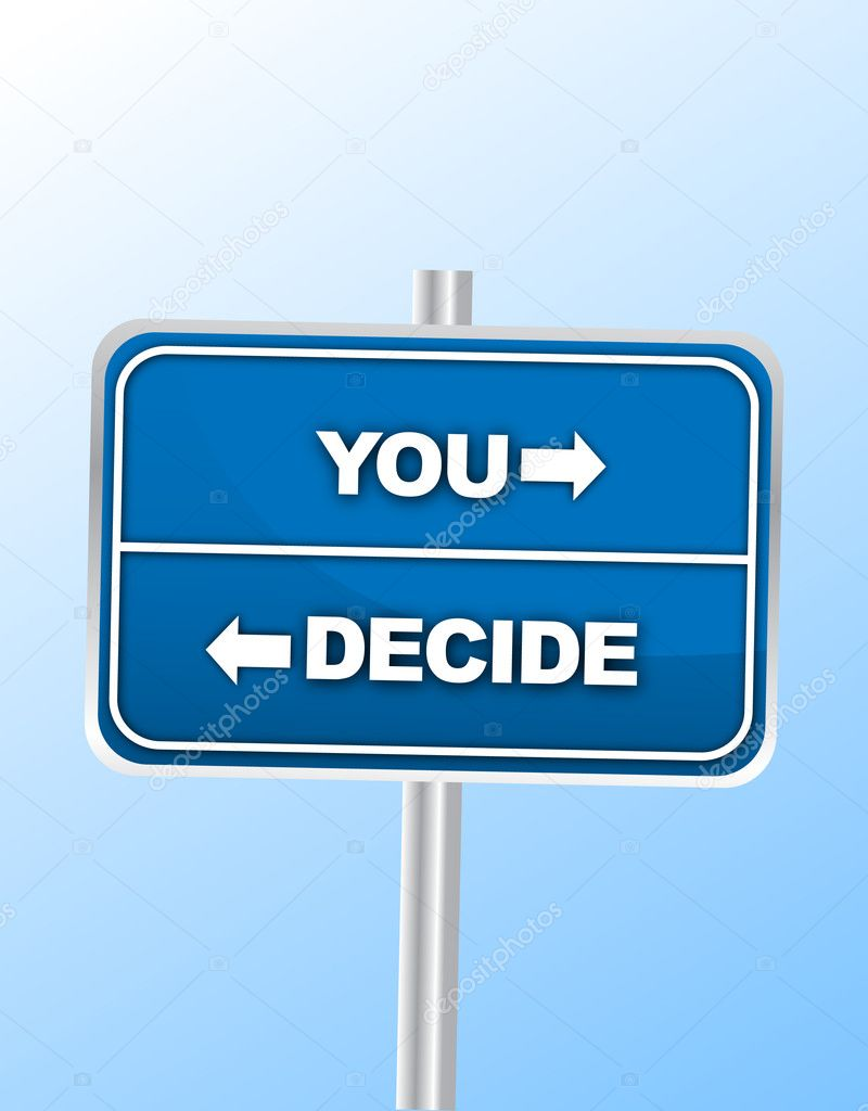 You Decide road sign — Stock Vector #6105594
