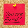 Red sticky note 'You are Fired!' — Stock Photo