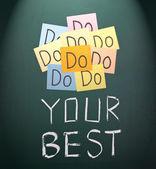 Do your best, words on blackboard. — Stock Photo