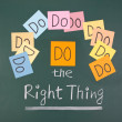 Stock Photo: Do the right thing, words on blackboard.