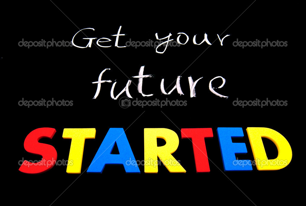 Get your future started. Colorful words on blackboard  Stock Photo #5976062