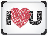 Whiteboard with I Love Heart You Message written with Chalk — Stock Vector