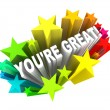 Stock Photo: You're Great - Praise Words for Success