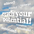 Stock Photo: Reach Your Potential - Words of Encouragement