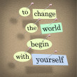 To Change the World Begin With Yourself - Bulletin Board — Stock Photo