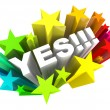 Yes Word and Stars - Agreement and Excitement — Foto Stock