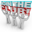 Join the Club - Membership Recruitment Team - Stock Photo
