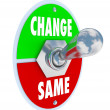 Change vs Same - Choose to Improve Your Situation - Stockfoto