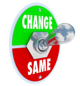 Change vs Same - Choose to Improve Your Situation — Стоковое фото