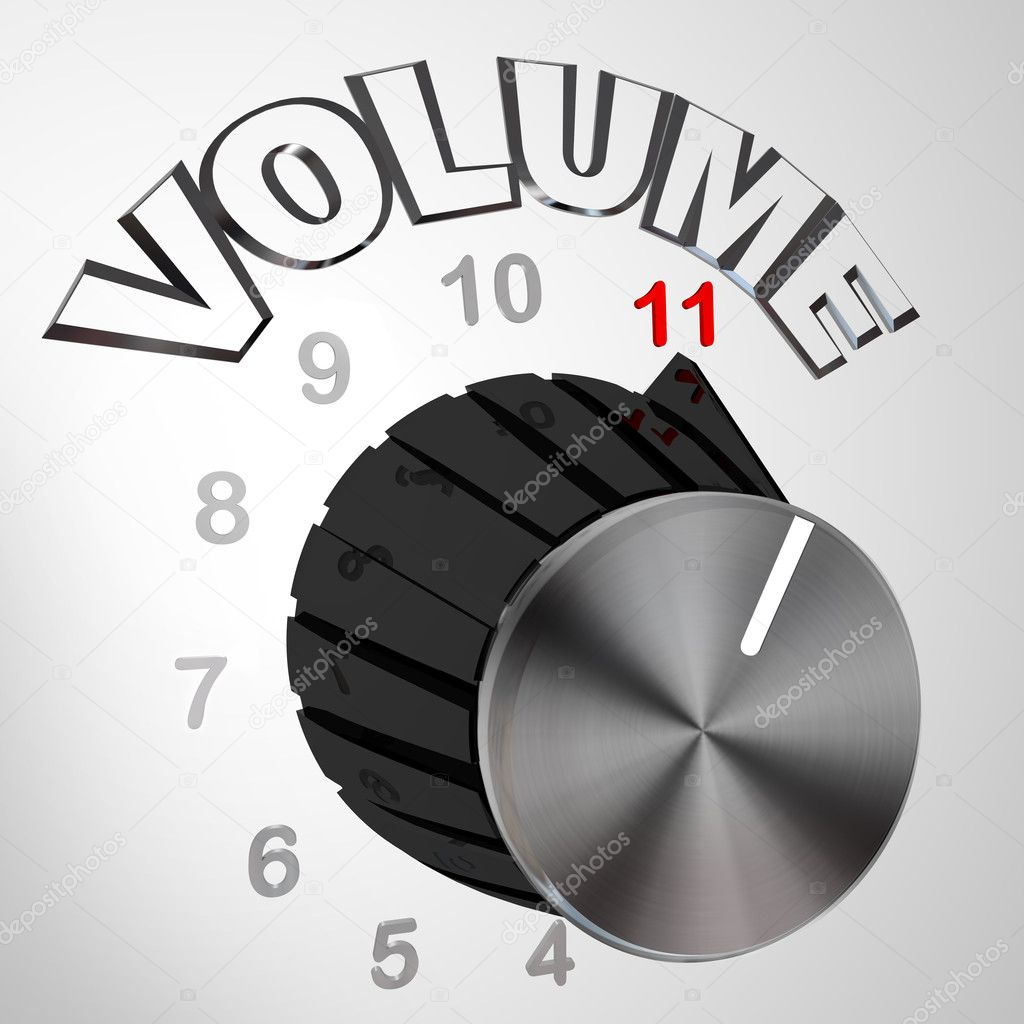depositphotos_5999241-This-One-Goes-to-11---Volume-Dial-Knob-Turned-to-Max.jpg