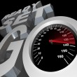 Royalty-Free Stock Photo: Ready Set Go Speedometer Starting Race Competition