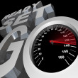 Stock Photo: Ready Set Go Speedometer Starting Race Competition