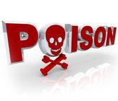Poison Word Skull and Crossbones Death Kill Symbol — Stock Photo