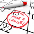 Make a Change - Day Circled on Calendar — Stok fotoğraf