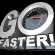 Go Faster Speedometer Racing to Successful Speed - Stock Photo
