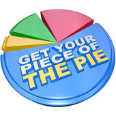 Get Your Piece of The Pie Chart Measuring Wealth and Riches — Stock Photo