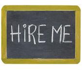 Hire me on blackboard — Stock Photo