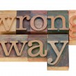 Wrong way — Foto Stock