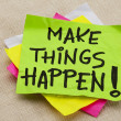 Make things happen — Stock Photo