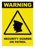 Security guards on patrol warning text sign, isolated — Stock Photo