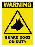 Yellow and black Warning Guard Dogs On Duty Text Sign — Stock fotografie