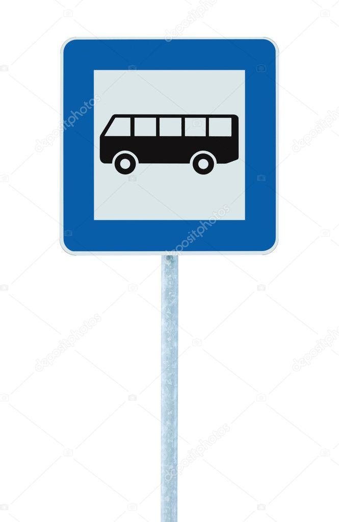 panneau d 39 arr t de bus sur poste pole trafic routier roadsign signalisation isol e bleue. Black Bedroom Furniture Sets. Home Design Ideas