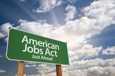 American Jobs Act Green Road Sign — Stock Photo
