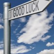Good luck road sign - Stock Photo