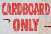 Grungy Cardboard Only Recycle Sign — Stock Photo