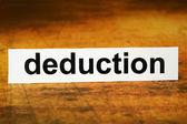 Deduction — Stock Photo