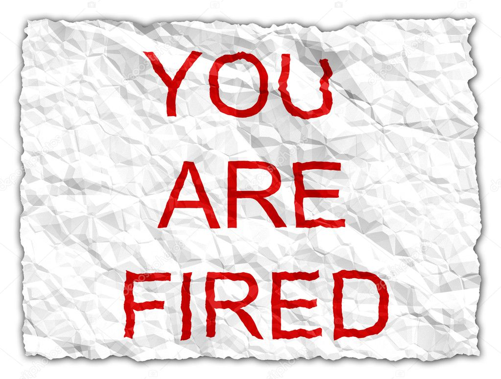 You are fired - including clipping path (without drop shadows) — Stock Photo #5449161
