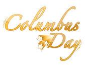 Golden Columbus Day sign — Stock Photo