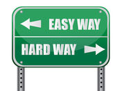 """Easy Way, Hard Way"" Road Sign illustration design — Stock Photo"