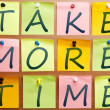 Take more time — Stock Photo