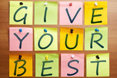 Give your best — Stock Photo