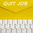 Quit job message — Stock Photo #6241078