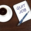 Quit job message — Stock Photo #6241705