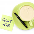 Quit job note and coffee — Stock Photo
