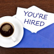 Stock Photo: You're hired message