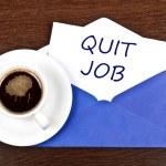 Quit job message — Stock Photo #6241758