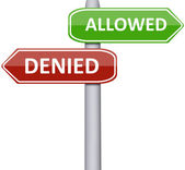 Allowed and Denied — Stock Photo