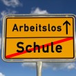 German school sign  school and unemployed — Stock Photo