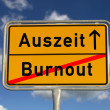 German road sign burnout and time-out — Stock Photo