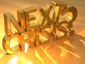 Next Crisis Gold Text — Stock Photo