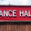 Dance Hall Sign — Stock Photo #5672882