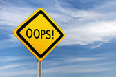 OOPS road sign against blue sky — Stock Photo
